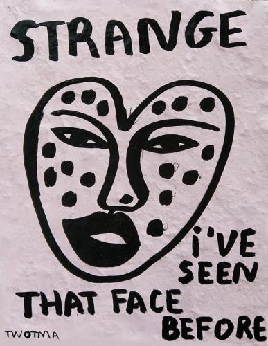 Strange i ve seen that face before